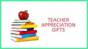 Appreciation Gifts Teachers