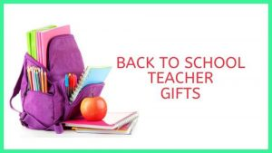 Back To School Teacher Gifts