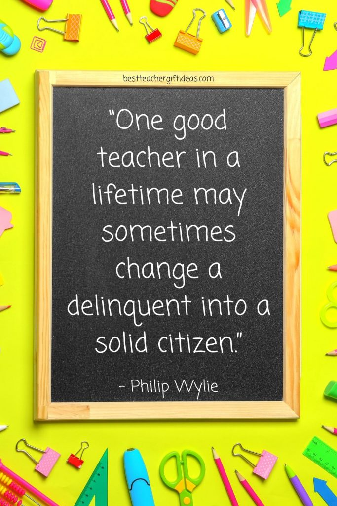 Quote about good teacher