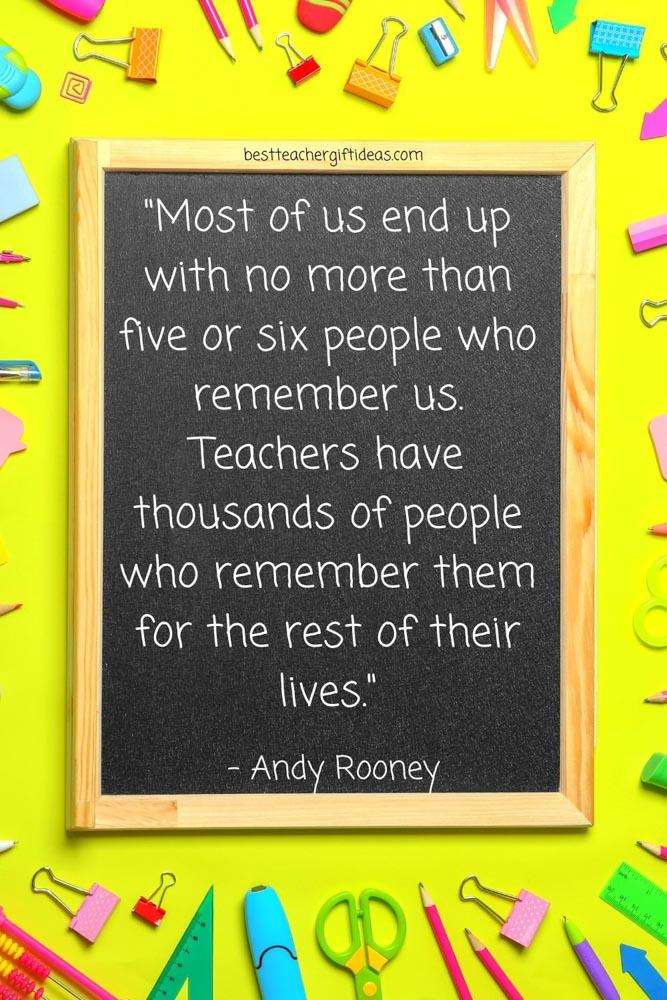 Teachers change lives quote