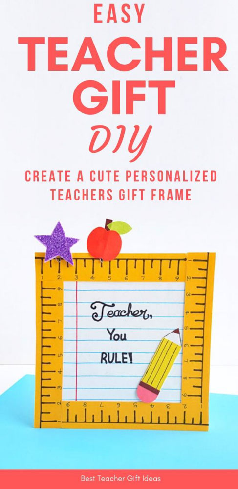 DIY Frame For Teacher Gift