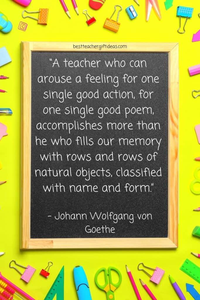 Goethe Teacher Quote