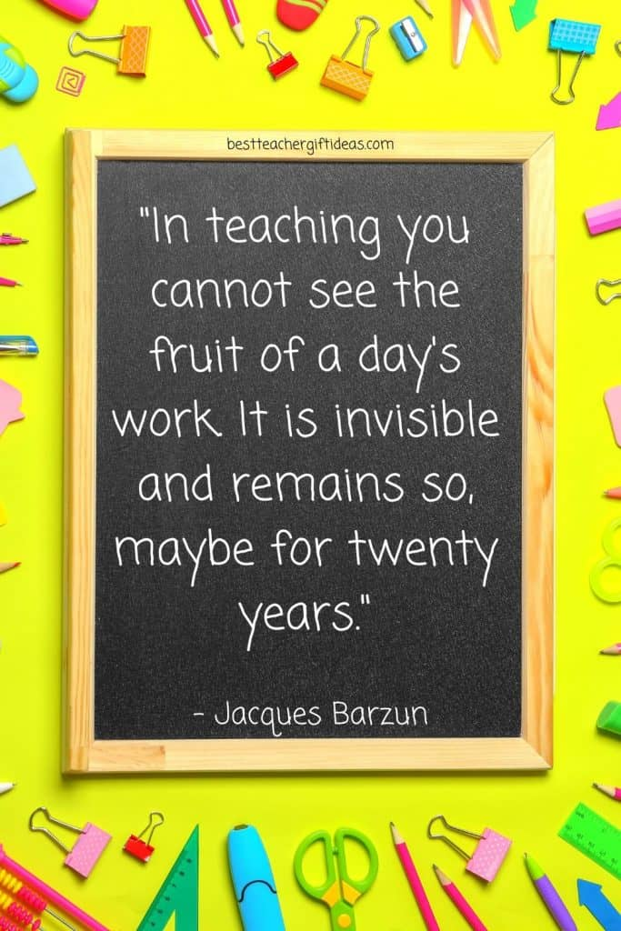 Barzun quote about teaching