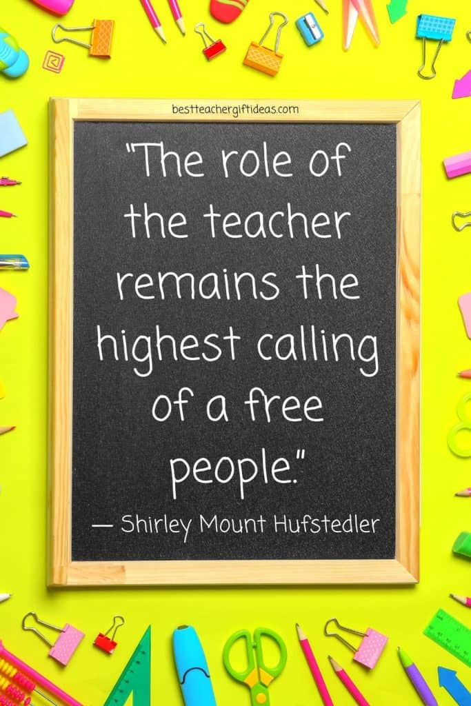 Teacher highest calling quote